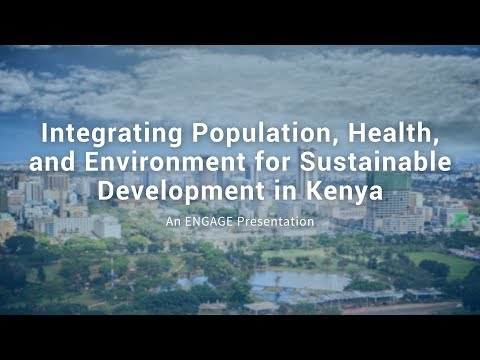 Integrating Population, Health, and Environment for Sustainable Development in Kenya Video thumbnail