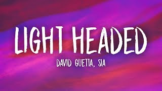 David Guetta, Sia - Light Headed (Lyrics)
