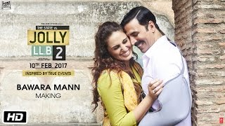 Bawara Mann Song Making | Akshay Kumar, Huma Qureshi | Jubin Nautiyal & Neeti Mohan | T-Series