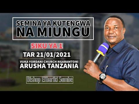 Bishop Elibariki Sumbe Live Stream |Semina Ya Kutengwa Na miungu - Siku Ya Kwanza (1) Tar 21/01/2021