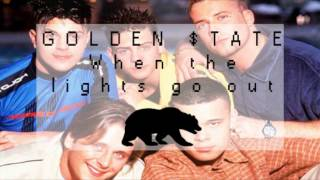 Golden $tate - When the lights go out (5ive cover)