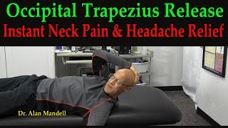 Occipital Trapezius Release Exercise for Neck Pain and Headaches - Dr Mandell
