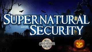 Supernatural Security   Ghost Stories, Paranormal, Supernatural, Hauntings, Horror