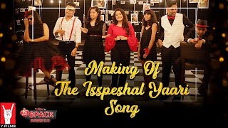 Making of The Isspeshal Yaari Song | 6 Pack Band 2.0