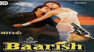 Baarish 1993 Dramatic Movie Girija Shankar, Maruti, Rahul Roy, Dinesh Hingoo