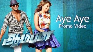 Aye Aye Promo Video - Aambala | Vishal | Hansika Motwani | Hiphop Tamizha