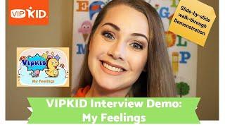 "VIPKID ""My Feelings"" Interview walk-through - How to pass! Jan. 2018"