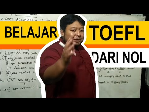 Belajar TOEFL dari NOL Bersama Mr Wakhid Nugroho Part 1 I Rumah Cerdas Bahasa Inggris (081215685265)