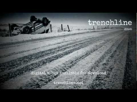 Trenchline Ditch - Complete album preview