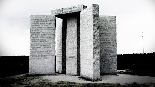 What Is the Real Secret of the Georgia Guidestones?
