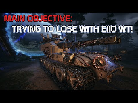 Main Objective: Trying to lose with E 110 WT!