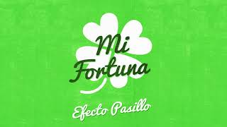 Mi Fortuna (Audio) - Efecto Pasillo  (Video)