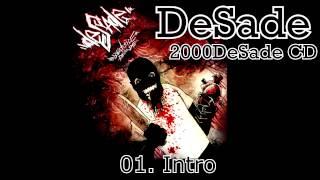 DESADE - 01. Intro (2000DESADE CD, 2010, ZNK)