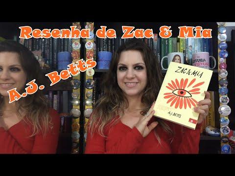 Resenha de Zac & Mia - A.J. Betts