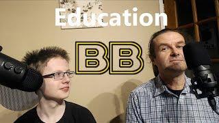 Breaking Bollocks... 3 - Education