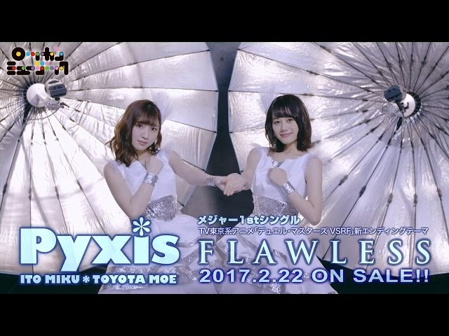 Pyxis(ピクシス) / FLAWLESS(short ver.)