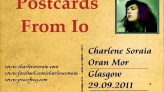 Charlene Soraia - Postcards From Io - 29th Sept 2011 - Oran Mor - Glasgow