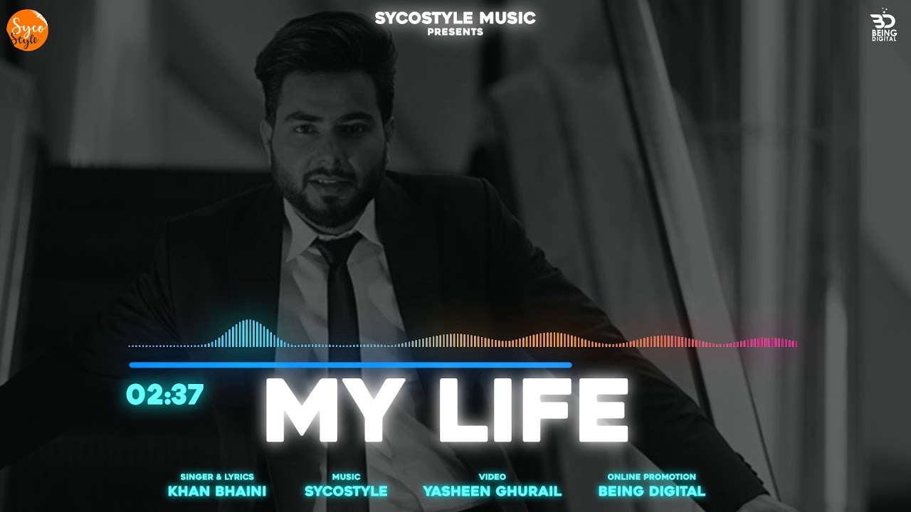 माय लाइफ My Life Lyrics by Khan Bhaini