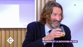 Beigbeder et la dictature du rire - C à Vous - 10/01/2020