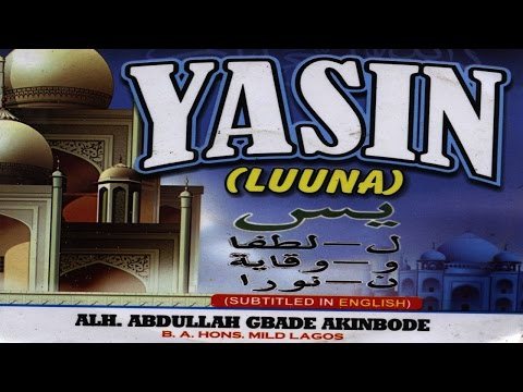 YASIN LUUNA - Alhaji Abdullah Gbade Akinbode