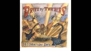 """Drive-by Truckers----""""Hell No, I Ain't Happy"""""""