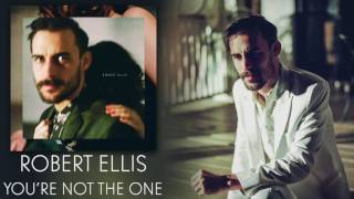 Robert Ellis - 'You're Not The One' [Audio Only]