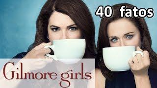 40 Fatos Que Você Provavelmente Não Sabia Sobre Gilmore Girls!