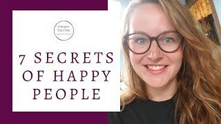 7 Secret Beliefs of Happy People