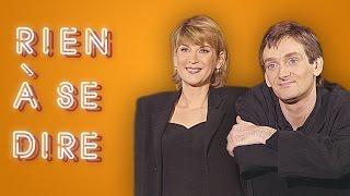 Pierre Palmade & Michèle Laroque - Rien à Se Dire