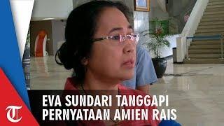 Respons Eva Sundari Sikapi Pernyataan Amien Rais soal People Power
