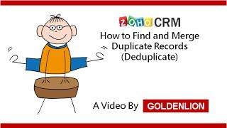 Zoho CRM How to Merge Duplicate Records (Deduplicate) in Zoho CRM