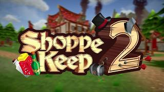 VideoImage2 Shoppe Keep 2