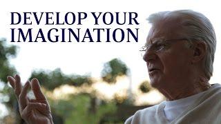 Develop Your Imagination