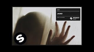 EDX   Jaded (Official Audio)