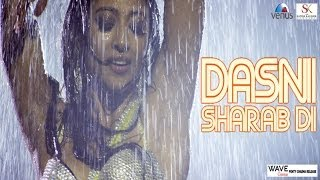 Dasni Sharab Di - Video Song - Gang Of Ghosts