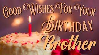 Happy Birthday Brother| E Greeting Video | Birthday Wish Video | WhatsApp Status
