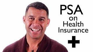 PSA: On Health Insurance