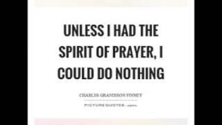 The Spirit of Prayer by Charles G Finney