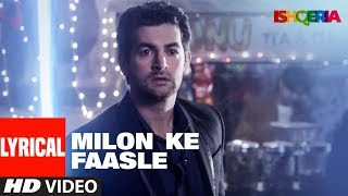 Milon Ke Faasle Lyrical Video | Ishqeria | Richa Chadha | Neil Nitin Mukesh