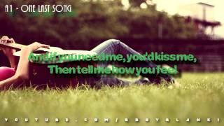 ♔ a1 - one last song w/ lyrics on screen♥