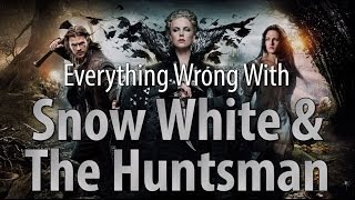 Everything Wrong With Snow White & The Huntsman