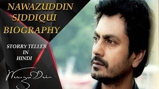 HINDI Nawazuddin Siddiqui Biography   जिंदगी का फलसफा