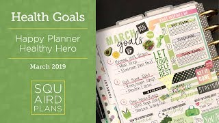 March Health & Fitness Goals :: Plan With Me :: Happy Planner Healthy Hero