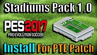 PES 2017] Stadiums Pack for PTE Patch + Examples (by DonyAvia) - Thủ