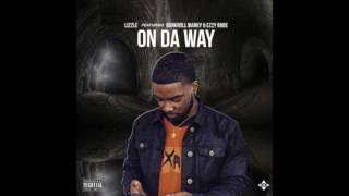 Lizzle - On Da Way Ft. Bankroll Marky x Ezzy Babe (DL Link)