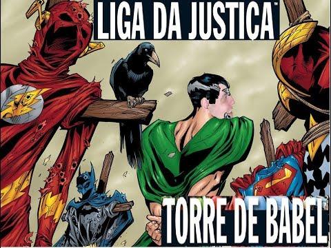 Quadrinhos: Liga da Justiça - Torre de Babel