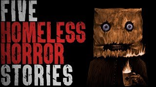 5 HORROR Stories from Homeless People