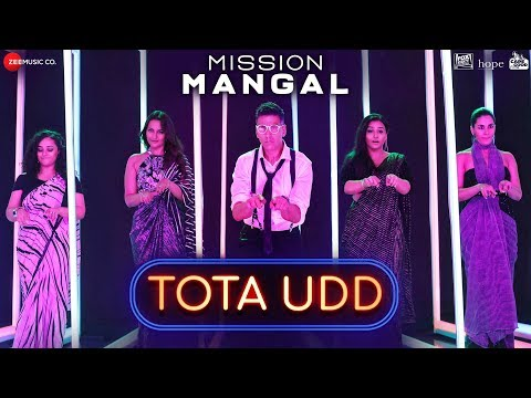 Tota Udd - Mission Mangal | Akshay, Vidya, Sonaksh