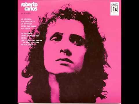 Roberto Carlos   Estas Tan Linda 1973