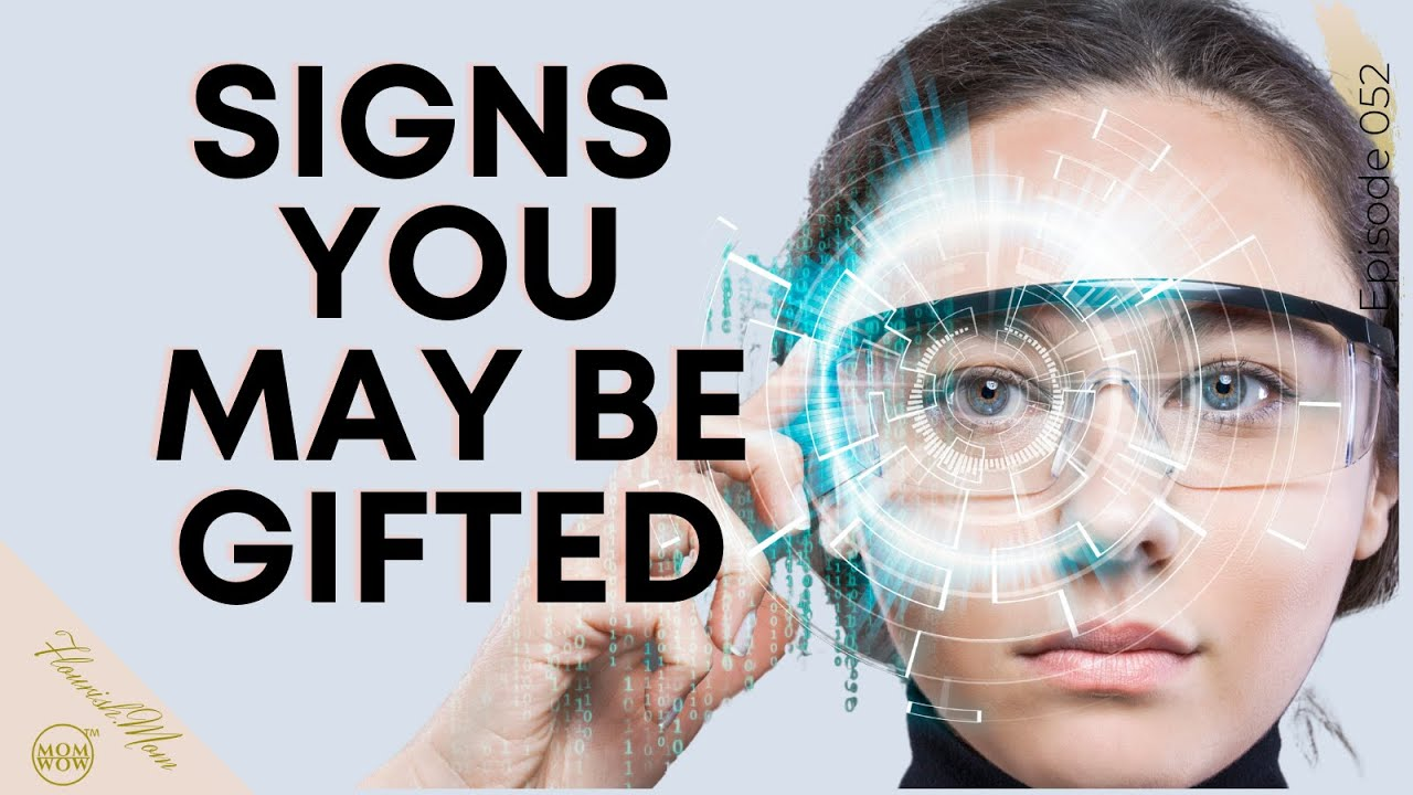Signs you may be Gifted